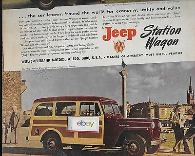 "Jeep Station Wagon Woody 1948 Same In San Francisco & Stockholm 10.5 X 13.5"" Ad"