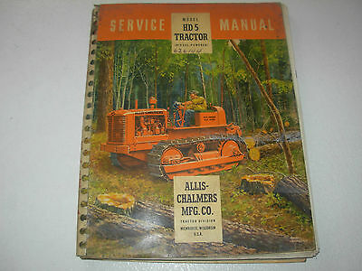 Allis Chalmers HD 5 Crawler Tractor Service Manual  , Diesel , 1949