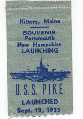 1935 Ribbon from the Launching of the U.S.S. Pike at Kittery Maine