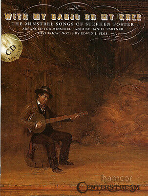 With My Banjo on My Knee Minstrel Songs TAB Book +CD