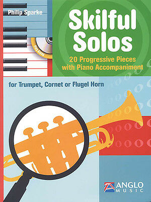 Skilful Solos Trumpet & Piano Sheet Music Philip Sparke Play-Along Book CD NEW