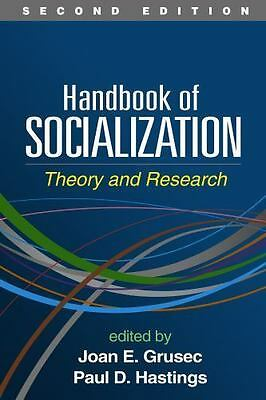 Handbook of Socialization, Second Edition: Theory and Research, , New Book