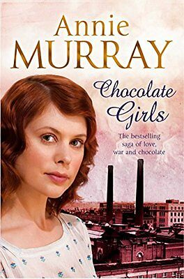 Annie Murray __ Chocolate Girls __ Brand New __ Freepost Uk