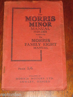 1929-1931 MORRIS MINOR and FAMILY EIGHT Manual illust'd 100 pgs+charts FREE POST