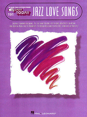 Jazz Love Songs EZ Play Today Vol 191 Easy Piano Keyboard Music Book NEW