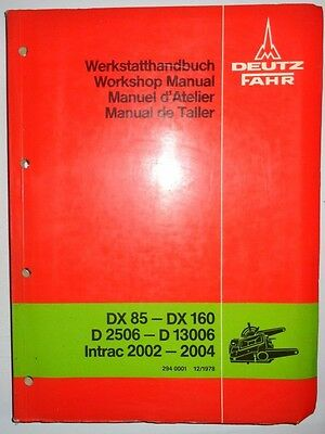Deutz Fahr DX85 to DX160, D2506 to D13006, Intrac Tractor Hyd. Service Manual ac