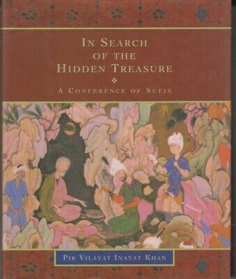 In Search of the Hidden Treasure: A Conference of Sufis HC 1st pr.