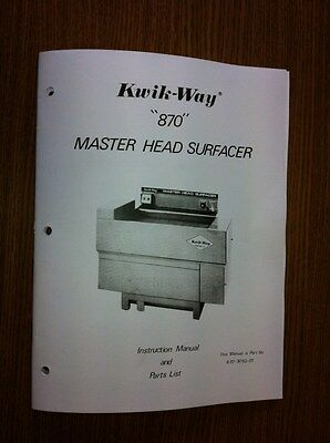 Kwik Way Model 870 Cylinder Head Belt Surfacer Manual