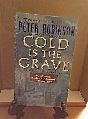 COLD IS THE GRAVE by PETER ROBINSON 2001 PB 1st An Inspector Banks Mystery