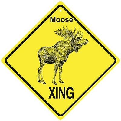 Moose Crossing Xing Sign New Made in the USA