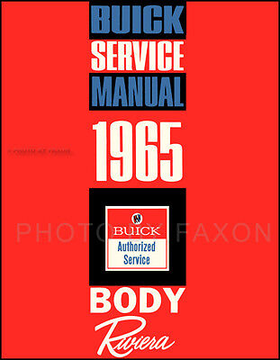 1963 Buick Riviera Body Shop Manual 63 Repair Service Doors Locks Windows Seats