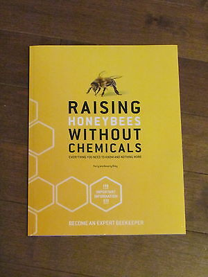 Raising Honeybees Without Chemicals  - New For 2016