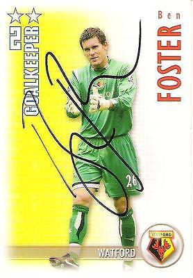 A Shoot Out card Ben Foster at Watford. Personally signed by him.