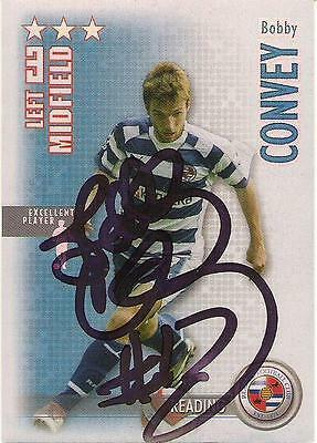 A Shoot Out card Bobby Convey at Reading. Personally signed by him. 2006-2007.