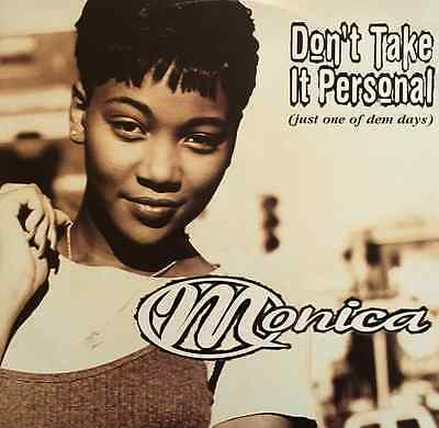 "MONICA - Don't Take It Personal (Just One Of Dem Days) (12"") (G/VG+)"