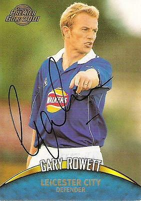 A Topps card Gary Rowett at Leicester City. Personally signed by him.