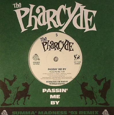 """PHARCYDE, The - Passin' Me By (Summa' Madness '93 remix) - Vinyl (7"""")"""