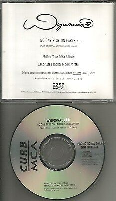 The Judds WYNONNA JUDD No One Else On Earth PROMO radio DJ CD single 1992 USA