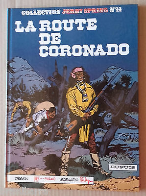 BD : Collection Jerry Spring n° 11 La route de Coronado réédition 1982