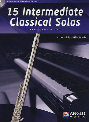 15 Intermediate Classical Solos for Flute Sheet Music Book with CD