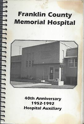 *FRANKLIN COUNTY NE 1992 MEMORIAL HOSPITAL AUXILIARY COOK BOOK 40th ANNIVERSARY