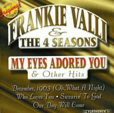 Frankie Valli & The 4 Seasons - My Eyes Adored You & Other Hits