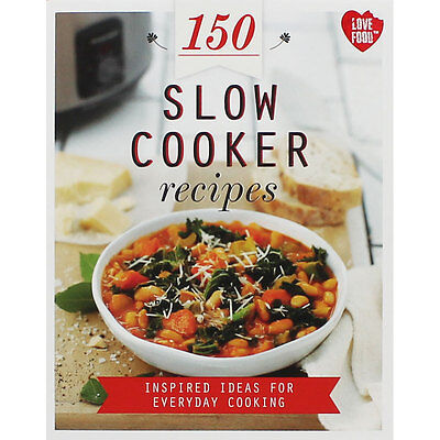 150 Slow Cooker Recipes by Love Food, Non Fiction Books, Brand New