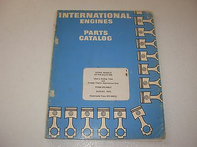 ih international dt 466 diesel engine operation maintenance international dt 414 dt 466 diesel engine parts manual loaders crawlers