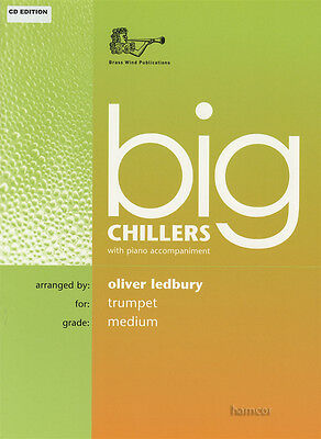 Big Chillers for Trumpet with Piano Accompaniment Sheet Music Book/CD