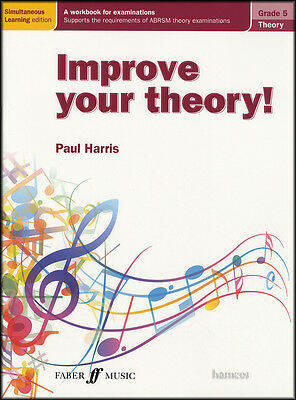 Improve your Music Theory ABRSM Grade 5 Sheet Music Book by Paul Harris