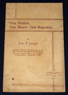 PHILIPPINES WWII Jose P. Laurel's One Nation, One Heart, One Republic