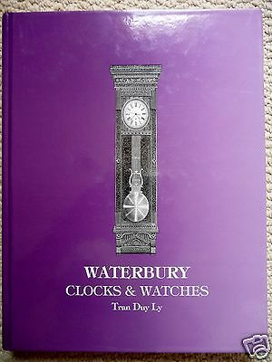 Waterbury Clocks & Watches by Tran Duy Ly 2nd Edition with 2001 Price Update