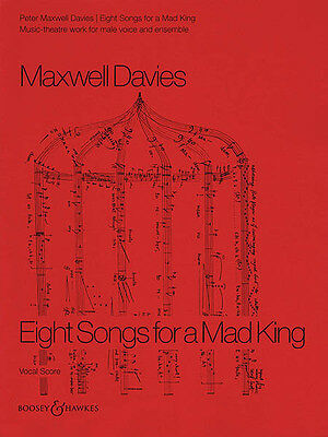 Peter Maxwell Davies 8 Songs for a Mad King Vocal Score Piano Sheet Music NEW