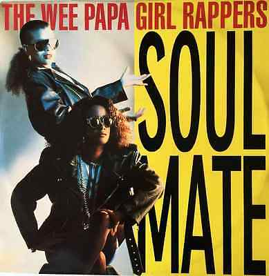 """The Wee Papa Girl Rappers - Soulmate (12"""") (VG-EX/VG++)"""