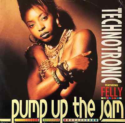 "TECHNOTRONIC FT FELLY - Pump Up The Jam (12"") (G+/G+)"