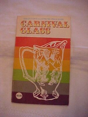 1977 Book COLLECTOR'S ILLUSTRATED PRICE GUIDE CARNIVAL GLASS