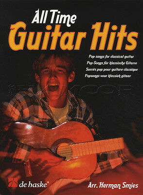 All Time Guitar Hits Pop Songs for Classical Guitar Sheet Music Book