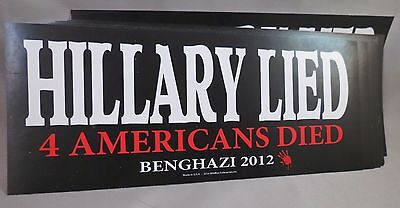 Wholesale Lot Of 20 Hillary Lied 4 Americans Died Stickers Benghazi Trump $ '16