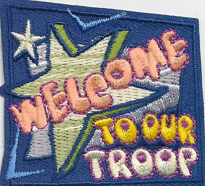Girl Boy Cub WELCOME TO OUR TROOP Fun Patches Crests Badges SCOUT GUIDE Joining