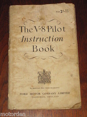 ENGLISH FORD V8 PILOT 1950 INSTRUCTION BOOK 100 pages illustrated FREE POST