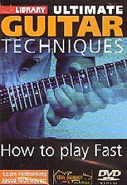 Lick Library: Ultimate Guitar Techniques - How To Play Fast