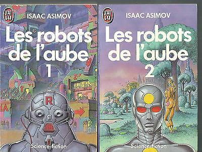 Les Robots de l'aube - 1&2.Isaac ASIMOV. Science Fiction SF23A