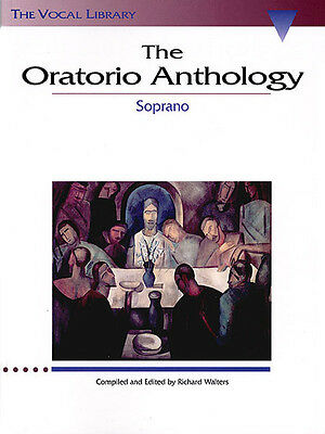 The Oratorio Anthology for Soprano Classical Arias Vocal Sheet Music Book NEW