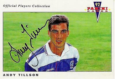 A Panini 92 card featuring & personally signed by Andy Tillson of QPR.