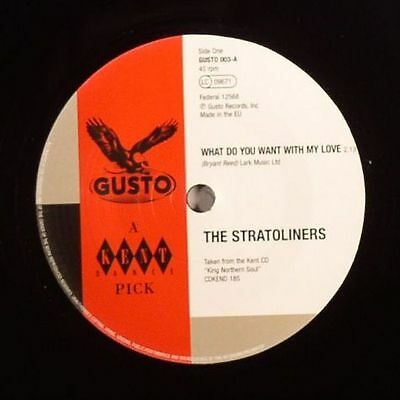 """STRATOLINERS, The/LITTLE WILLIE JOHN - What Do Want With My Love - Vinyl (7"""")"""