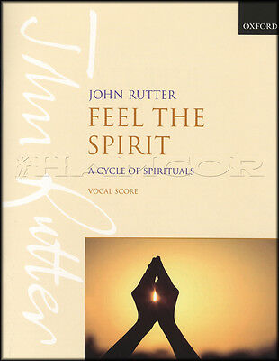 John Rutter Feel The Spirit Vocal Score Sheet Music Book Voice Choir