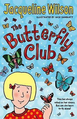 The Butterfly Club - Book by Jacqueline Wilson (Paperback, 2015)