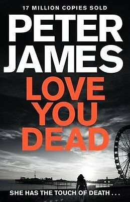 Love You Dead (Roy Grace) - Book by Peter James (Paperback, 2016)
