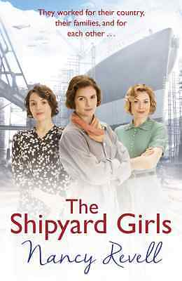 The Shipyard Girls - Book by Nancy Revell (Paperback, 2016)