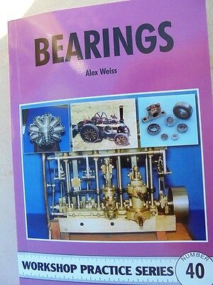 Bearings workshop practice 121 pages  by Alex Weiss great for the model maker